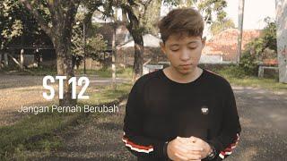 Download ST12 - Jangan Pernah Berubah (Cover Chika Lutfi)