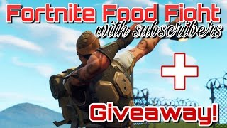 Fortnite Food Fight With Subscribers Livestream / Giveaway At Sub Goal!!