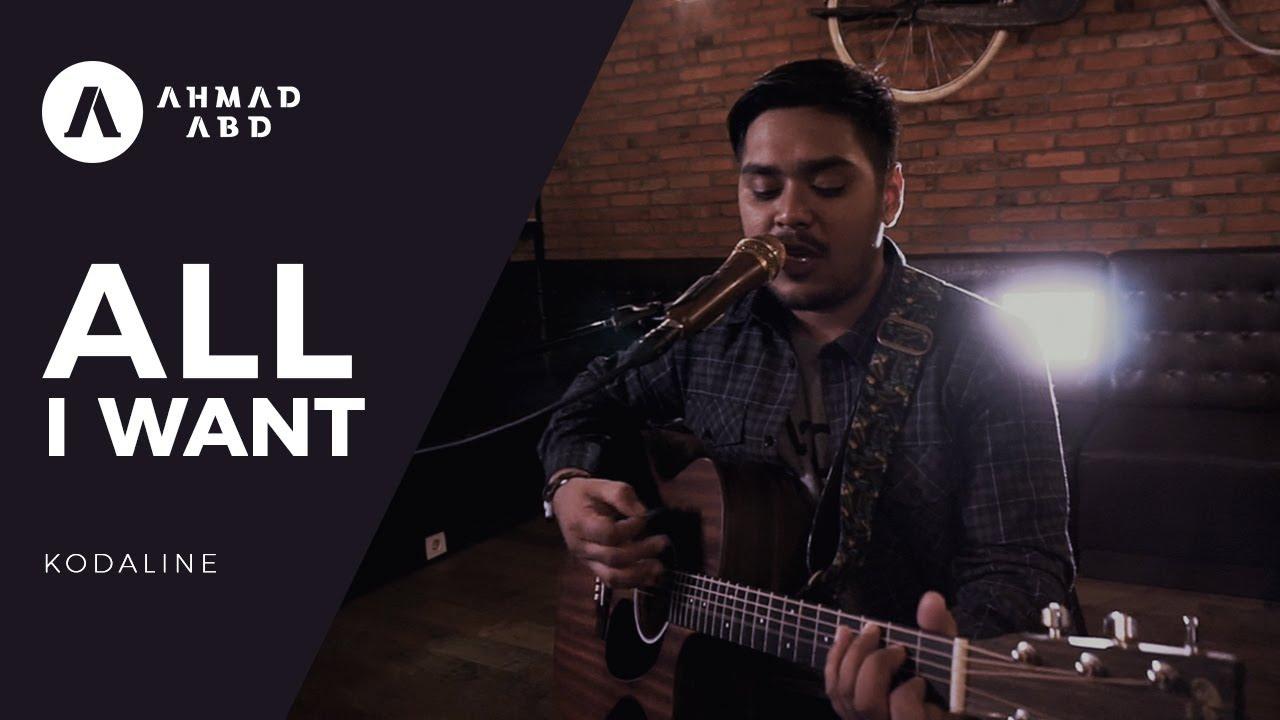 All I Want Kodaline Ahmad Abdul Acoustic Cover Chords Chordify
