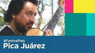 Pica Juárez en la Fiesta Nacional de la Chaya 2020   Festival País