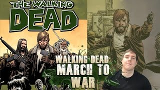The Walking Dead 19 - March to War - Video Review Summary
