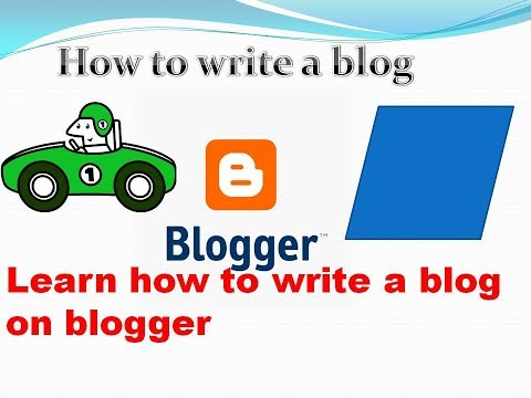 How to write a Blog | How to make Blog on Bloggers