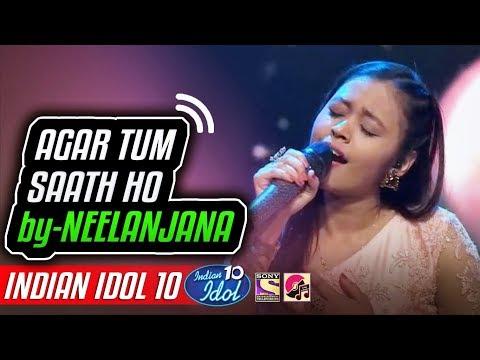 Agar Tum Saath Ho - Neelanjana - Indian Idol 10 - Neha Kakkar - 2 December 2018 - Kapil Sharma
