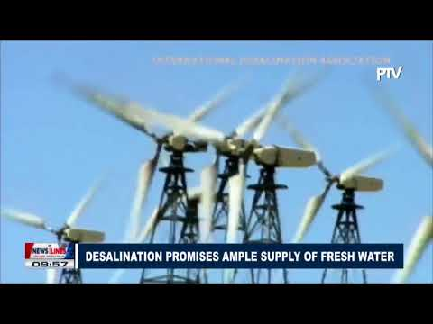 GLOBAL NEWS: Desalination promises ample supply of fresh water