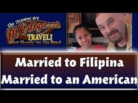 Married to a Filipina / American / What it's Like.