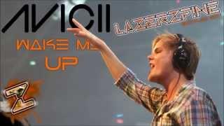 avicii feat aloe blacc wake me up lazerzf ne bootleg edit