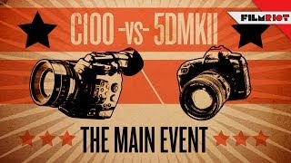 C100 Vs. 5D Mark II