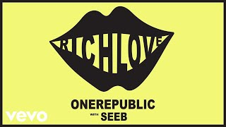 Onerepublic Seeb Rich Love Audio.mp3