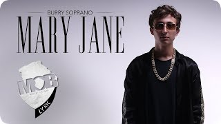 Burry Soprano - Mary Jane ( OFFİCİAL VİDEO ) Video