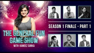 TGFGS S1 Finale with Kaneez Surka PART 1