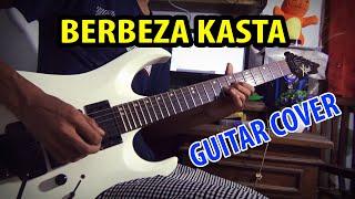 BERBEZA KASTA GUITAR COVER BY HENDAR