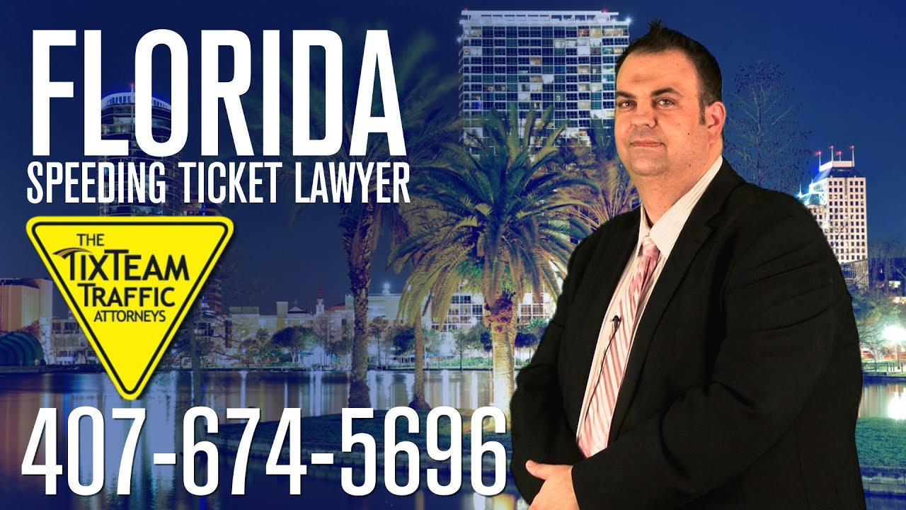 Florida Speeding Ticket Lawyer 407 674 5696 The Tix Team