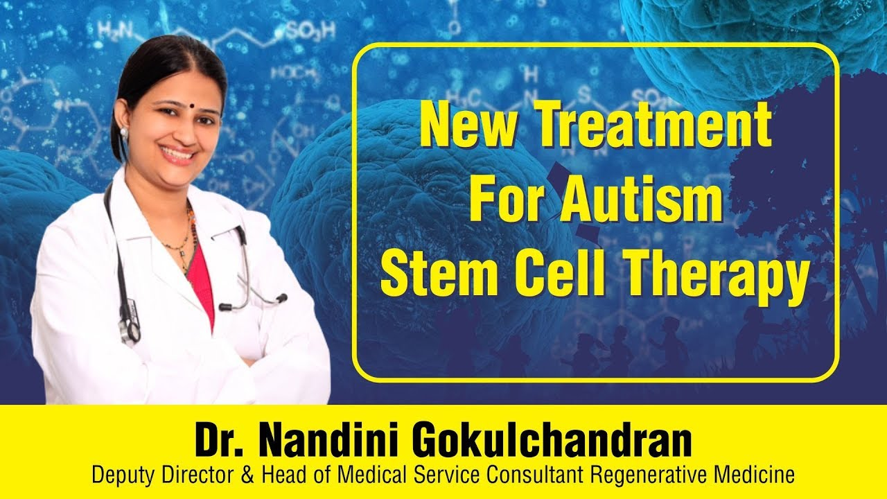 New Treatment For Autism – Stem Cell Therapy