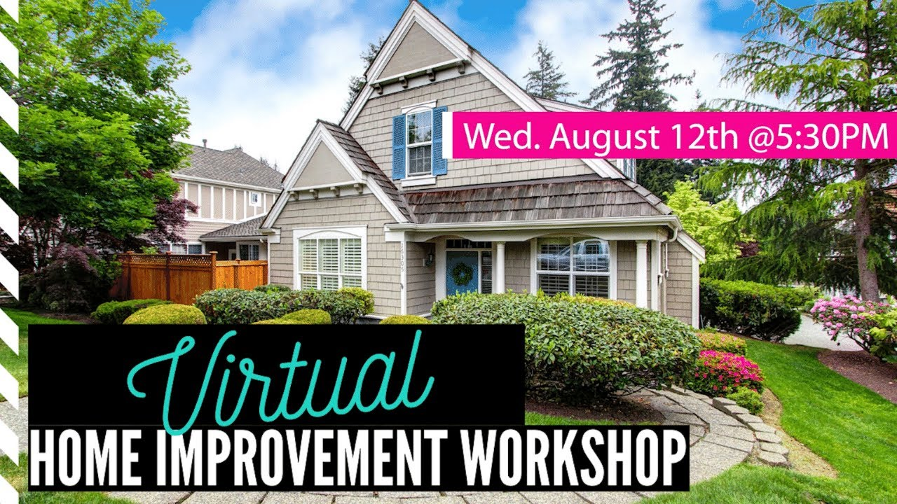 Seattle Virtual Home Improvement Workshop | 8/12/2020