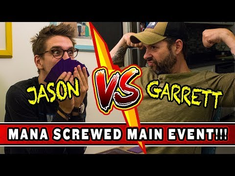 JASON VS GARRETT! // Mana Screwed Main Event