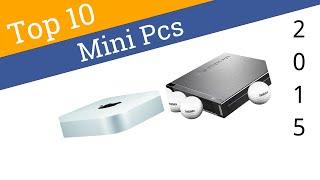 10 Best Mini PCs 2015