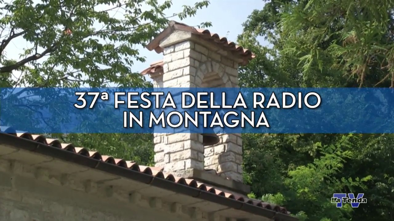 37ª Festa della Radio in montagna - Messa Madonna della Neve