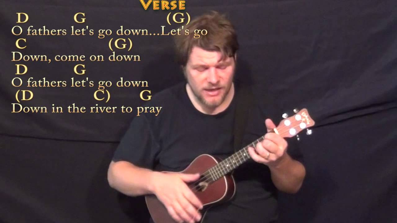 Down In The River To Pray Ukulele Cover Lesson In G With Chords