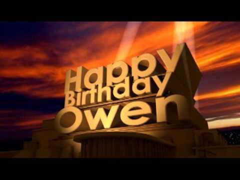 Happy Birthday Owen Youtube