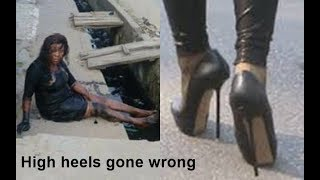 MUST WATCH!! High heels gone wrong- Take it easy this CHRISTMAS