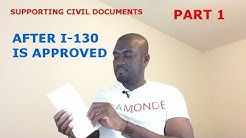 SUPPORTING CIVIL DOCUMENTS (AFTER FORM I-130 IS APPROVED) PART1