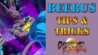 Dragon Ball FighterZ - Beerus Tips & Tricks