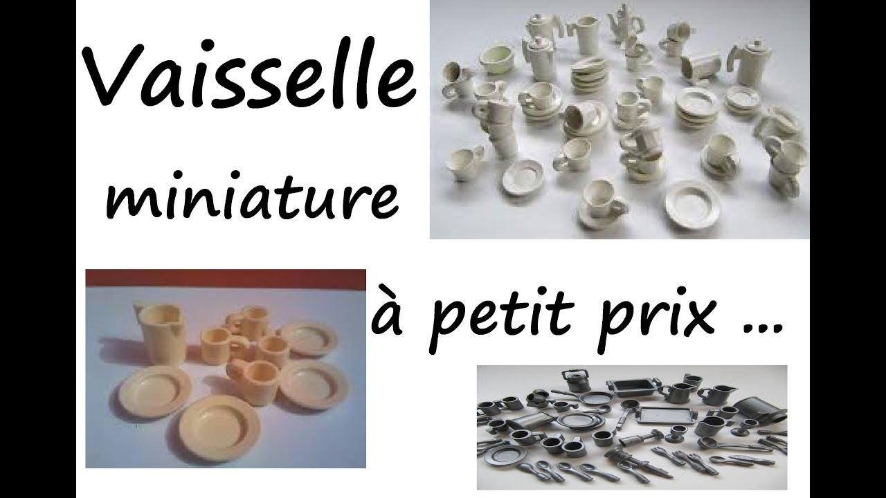 bon plan pour la vaisselle miniature youtube