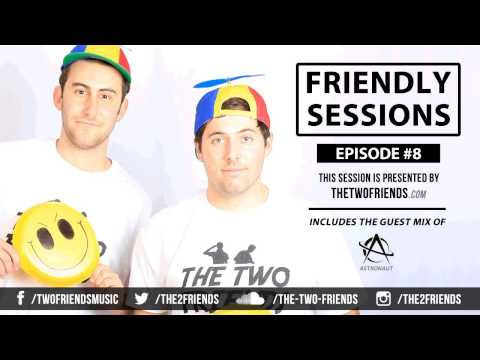 2F Friendly Sessions, Ep. 8 (Astronaut Guest Mix)