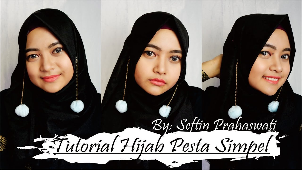 Tutorial Hijab Pesta Simpel Seftin Prahaswati YouTube