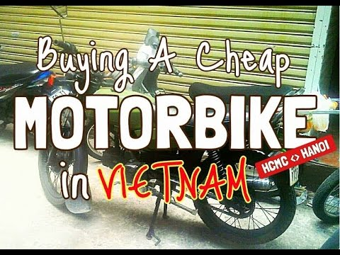 BUYING A CHEAP MOTORBIKE IN VIETNAM (HONDA WIN)
