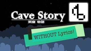 Cave Story WITHOUT LYRICS (Title Theme Remix) - brentalfloss
