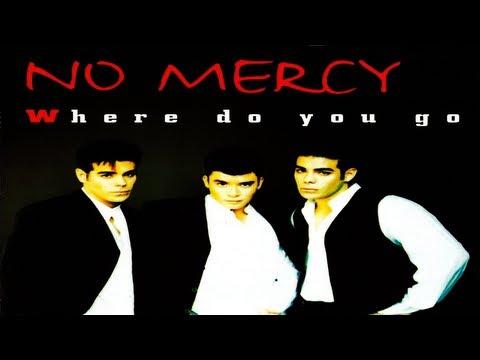 No Mercy - Where Do You Go (Extended Mix)
