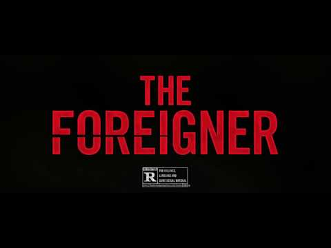 The Foreigner  TV Spot   No Idea 2017