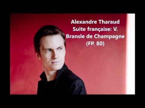 """Alexandre Tharaud: The complete """"Suite française FP. 80"""" (Poulenc)"""