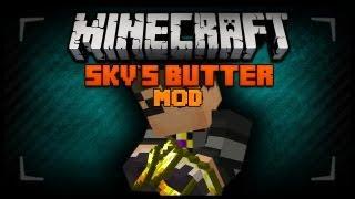 Minecraft Mod Spotlight - SKYDOESMINECRAFT BUTTER MOD 1.9