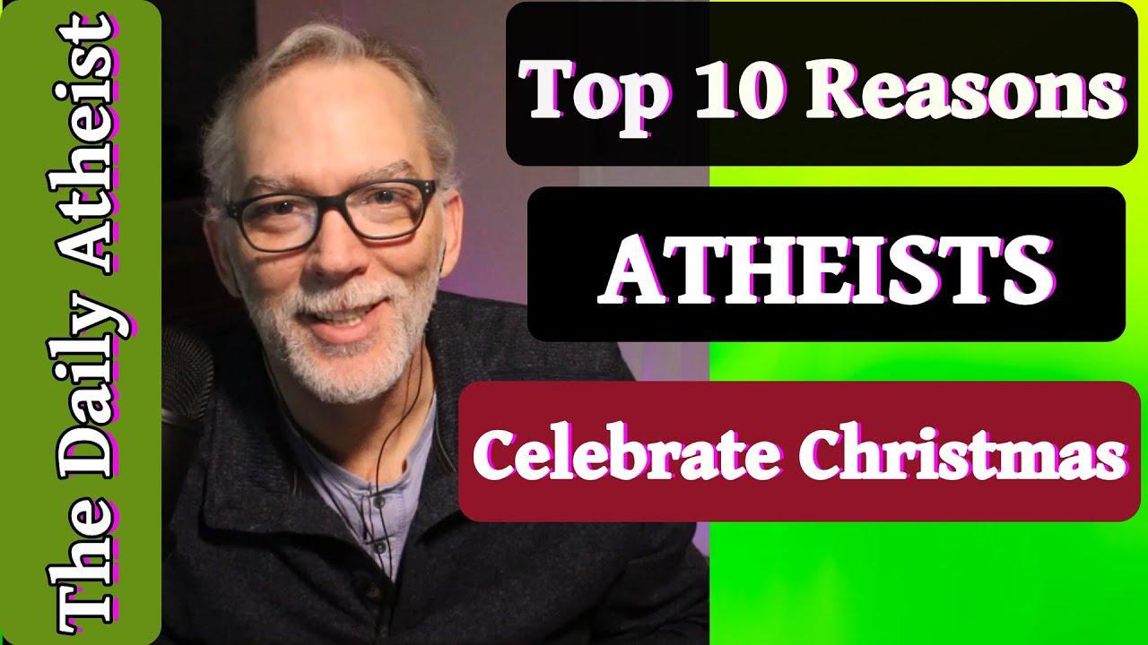 Do Atheists Celebrate Christmas? - YouTube