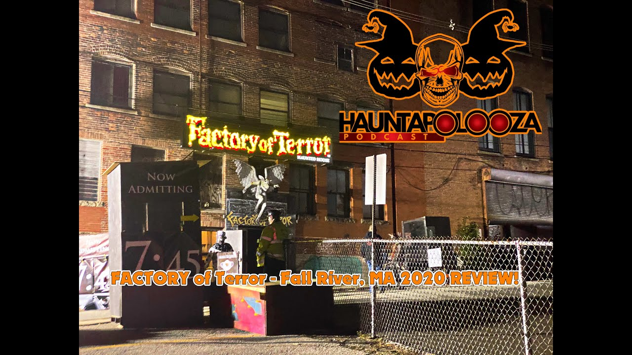 Factory Of Terror Fall River MA 6 REVIEW - YouTube