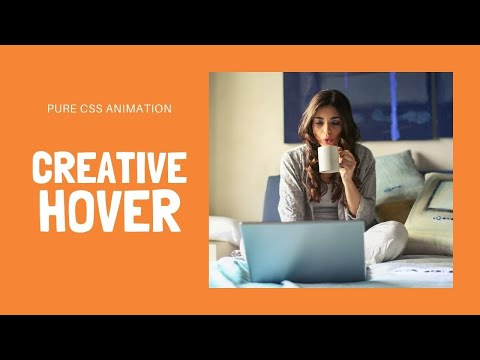 Cool Image Hover Effects CSS | CSS Animations