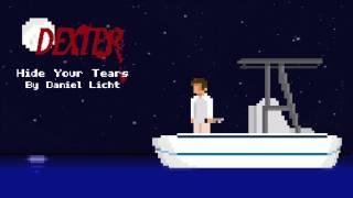 8-Bit Hide Your Tears - Dexter