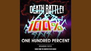 Death Battle: One Hundred Percent (From the Rooster Teeth Series)