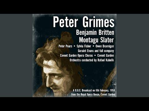 Peter Grimes, Act III: Scene 1 / Scene 2