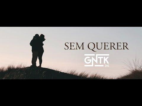 GNTK - Sem Querer (Lyric Video)