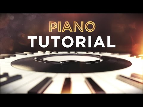 Opening Piano Tutorial