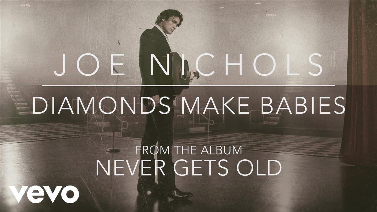 joe-nichols-diamonds-make-babies-official-audio-joenicholsvevo