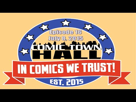 Comic Town Hall - Audio Podcast - Episode 16
