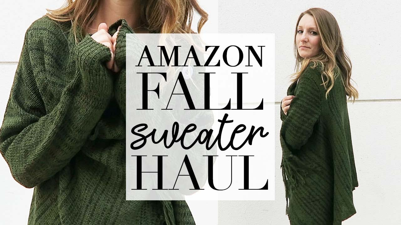 Amazon Fall Sweaters Fall Try On Haul 2018 Fall2018 Fallwardrobe