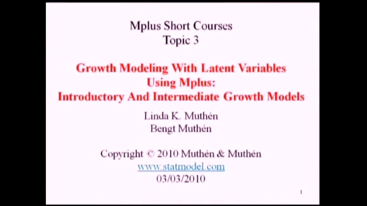 Mplus Short Course Videos and Handouts