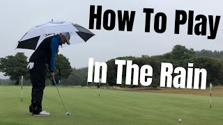 How To Play Golf In The Rain