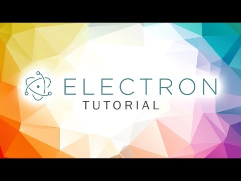 Electron Tutorial - Hello World App
