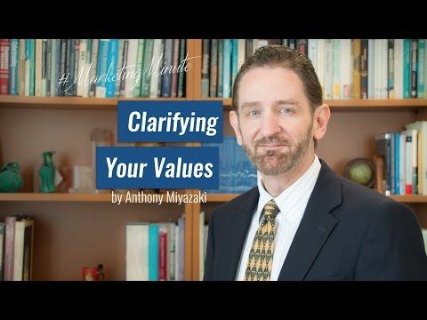 "Marketing Minute 029: ""Clarify Your Values"" (Personal Branding, Professional Branding)"
